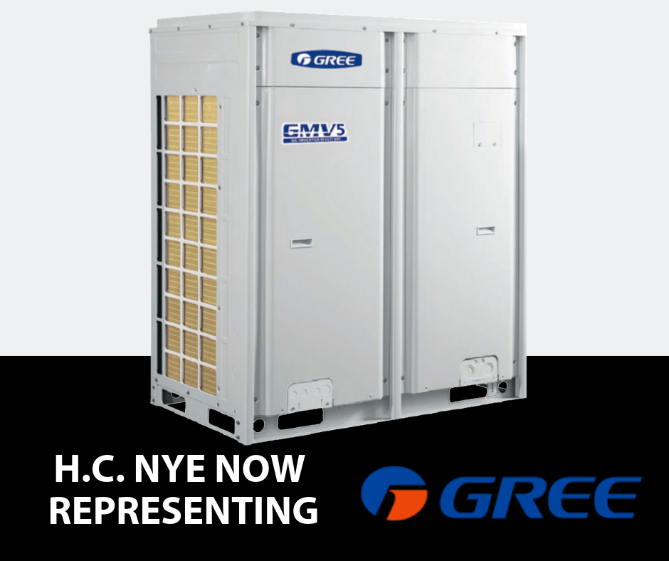 H.C. Nye Company, Inc. is excited to announce the addition of GREE with the GMV5, the fifth generation VRF (Variable Refrigerant Flow) systems.
